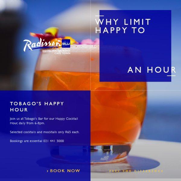 Happy Hour at Tobago's - Radisson Blu Hotel Waterfront